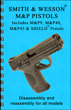 Smith and Wesson M&P Pistols